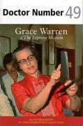 Doctor Number 49: Grace Warren of The Leprosy Mission