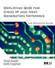 Deploying QoS for Cisco IP and Next Generation Networks: The Definitive Guide