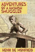 Adventures of a Hashish Smuggler