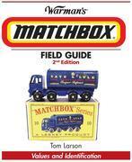 Warman's Matchbox Field Guide: Values & Identification