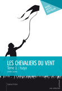 Les Chevaliers du vent - Tome 1