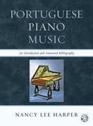 Portuguese Piano Music: An Introduction and Annotated Bibliography