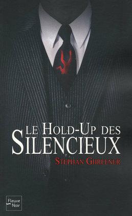 Le hold-up des silencieux
