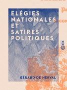 Elégies nationales et satires politiques