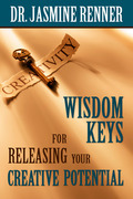 Wisdom Keys for Releasing Your Creative Potential