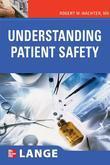 Understanding Patient Safety