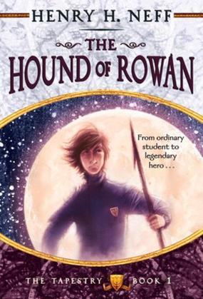 The Hound of Rowan: Book One of The Tapestry