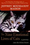 The Nine Emotional Lives of Cats: A Journey Into the Feline Heart