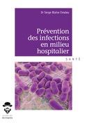 Prévention des infections en milieux hospitaliers