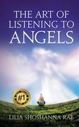The Art of Listening to Angels