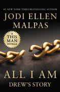 All I Am: Drew's Story (A This Man Novella)