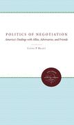 The Politics of Negotiation