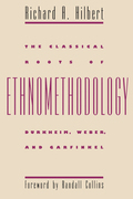 The Classical Roots of Ethnomethodology