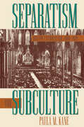 Separatism and Subculture