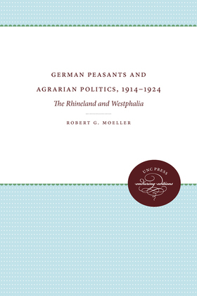 German Peasants and Agrarian Politics, 1914-1924