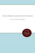 The Economics and Politics of Health