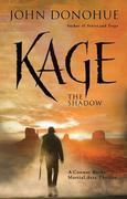 Kage: The Shadow A Connor Burke Martial Arts Thriller