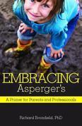 Embracing Asperger's: A Primer for Parents and Professionals