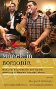 Manele in Romania: Cultural Expression and Social Meaning in Balkan Popular Music