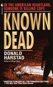 Known Dead: A Novel