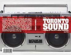 Toronto Sound Vol. 1: A Memoir of the City's Rising Producers