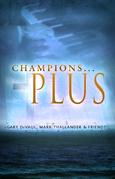 Champions...Plus