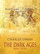 The Dark Ages - Book I of III
