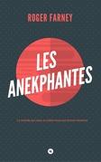 Les Anekphantes