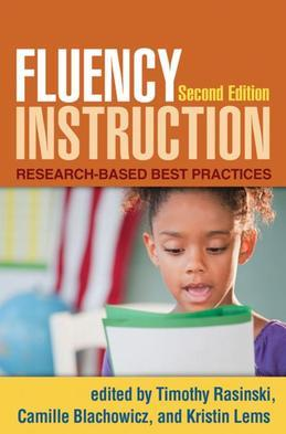 Fluency Instruction, Second Edition: Research-Based Best Practices