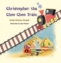 Christopher the Choo Choo Train