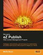 Managing EZ Publish Web Content Management Projects