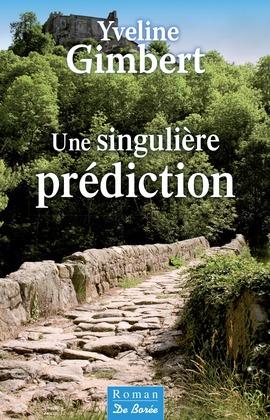 Une singulière prédiction