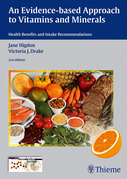 Evidence-Based Approach to Vitamins and Minerals: Health Benefits and Intake Recommendations