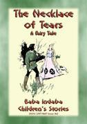 THE NECKLACE OF TEARS - A Children's Fairy Tale teaching the lesson of humility