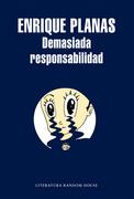 Demasiada responsabilidad