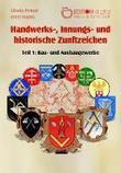 Handwerks-, Innungs- und historische Zunftzeichen 01