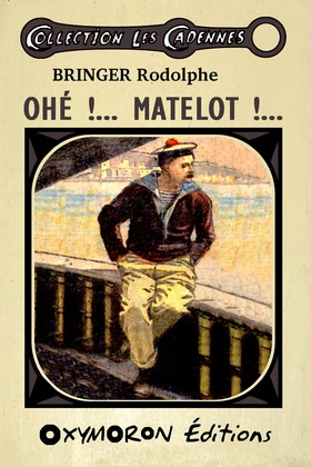 Ohé !... Matelot !...