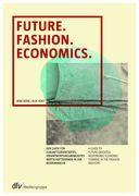 Future. Fashion. Economics.