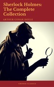 Sherlock Holmes: The Complete Collection (Best Navigation, Active TOC)