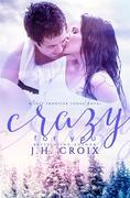 Crazy For You: A Last Frontier Lodge Novel