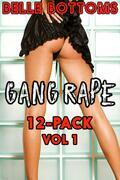 Gang Rape 12-Pack Vol 1