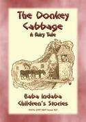 THE DONKEY CABBAGE - A tale about a Donkey