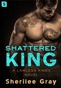 Shattered King