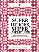 Superhéroes. Super americanos