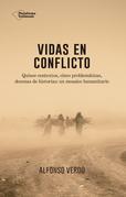 Vidas en conflicto