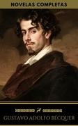 Gustavo Adolfo Bécquer: Novelas Completas (Golden Deer Classics)