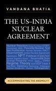 The US–India Nuclear Agreement