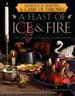 A Feast of Ice and Fire: The Official Game of Thrones Companion Cookbook