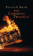 Die Christus Trilogie