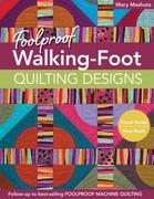 Foolproof Walking-Foot Quilting Designs: Visual Guide ? Idea Book